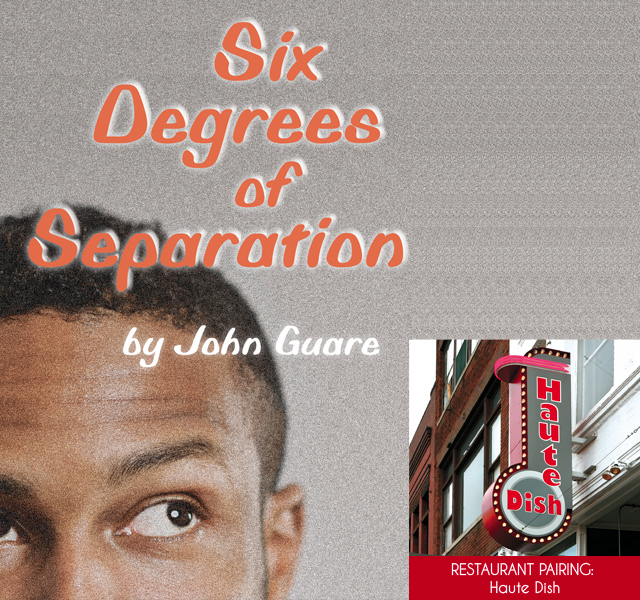 Six Degrees of Separation. Image courtesy of Theatre in the Round. Haute Dish. Photo by Mike Hnida