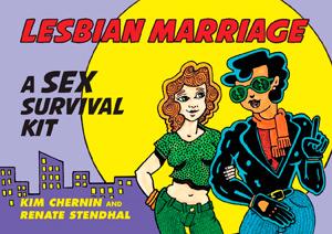 Lesbian-Marriage-A-Sex-Survival-Kit