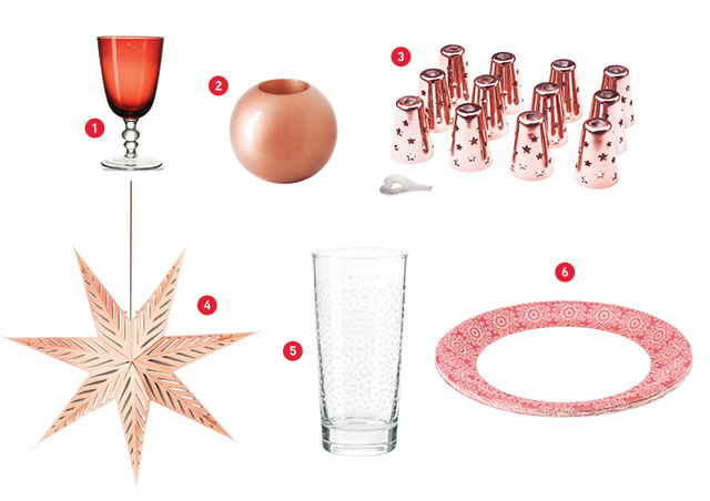 All products available at Ikea. 1. Vinter 2015 wine glass, $2.99 each 2. Vinter 2015 candle holder, $9.99 each 3. Stråla decoration for light chain, $4 per 12-pack 4. Stråla pendant lamp, $12.99 each 5. Vinter 2015 glass, $1.99 each 6. Vinter 2015 paper plate red, $0.99 per 10-pack